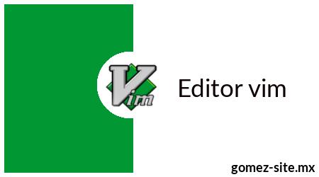 Editor vim y su vimrc blog gomez-ste